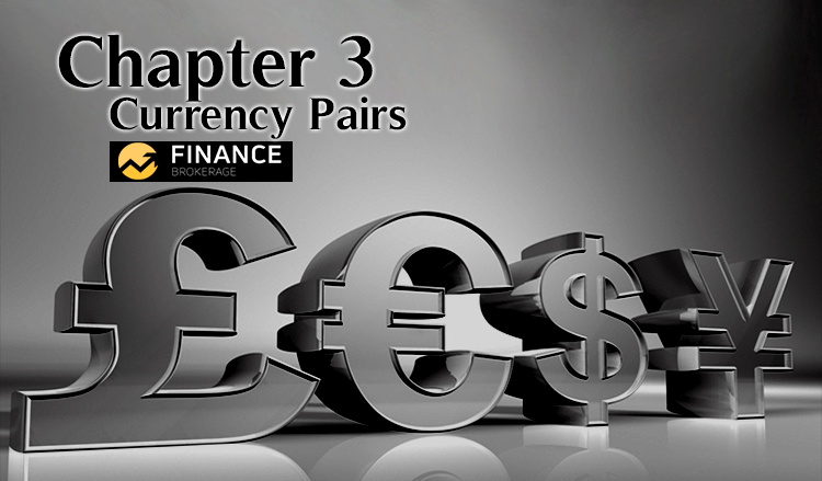 Currency Pairs | Chapter 3 - Finance Brokerage