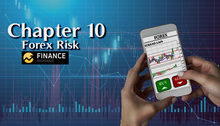 Chapter 10 - Basics of Forex Trading - Finance Brokerage