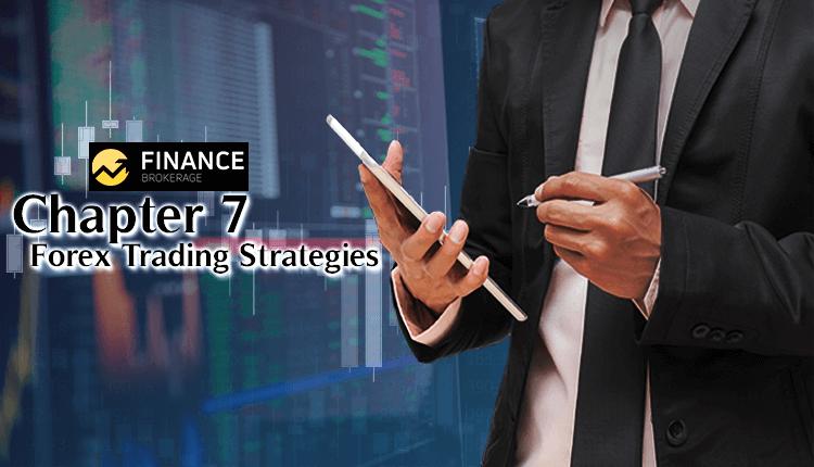 Forex Trading Strategies - Finance Brokerage