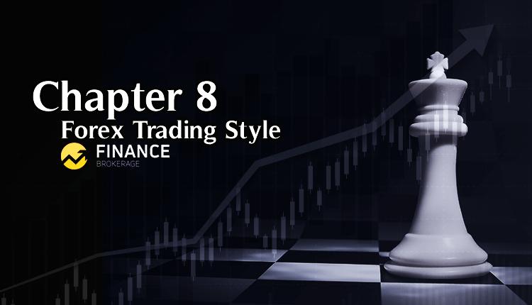 Chapter 8 Basics of Forex Trading - Finance Brokerage