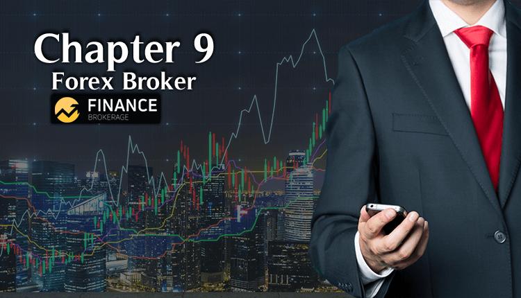Chapter 9 - Basics of Forex Trading - Finance Brokerage