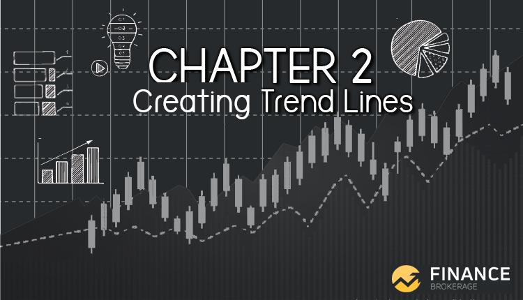 Creating Trend Lines - Finance Brokerage
