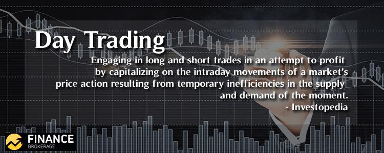 Day Trading - Finance Brokerage