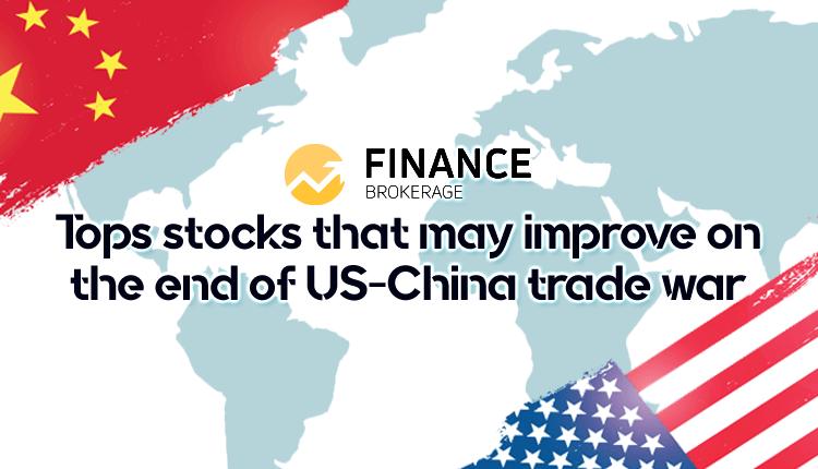 Six Tops stock that may improve on US-China cold trade war - FinanceBrokerage
