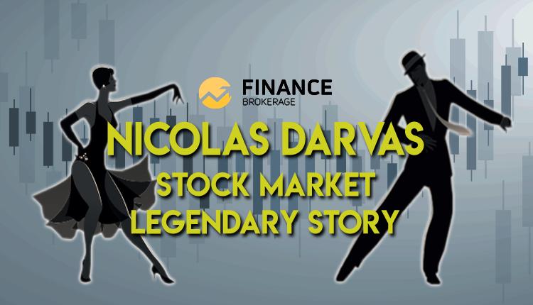 The stock market legendary story of Nicolas Darvas - FinanceBrokerage