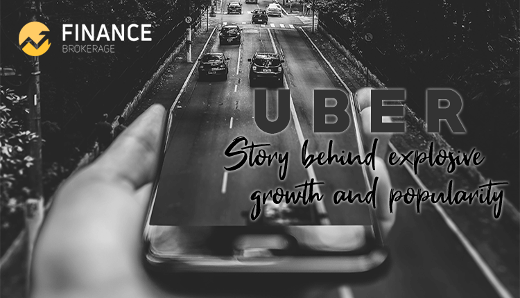 Uber Taxi: Story Behind Explosive Growth & Popularity - Finance Brokerage