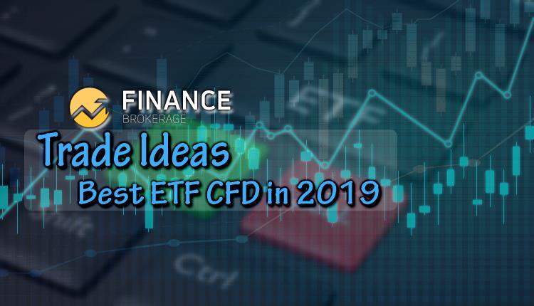 Best ETF CFD in 2019 - Finance Brokerage