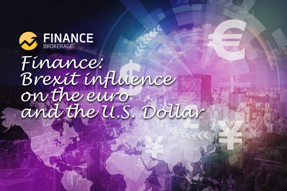 Finance Brexit influence on the euro and the U.S