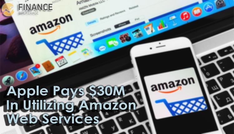 Apple Pays $30 Million in Utilizing Amazon Web Services - Finance Brokerage