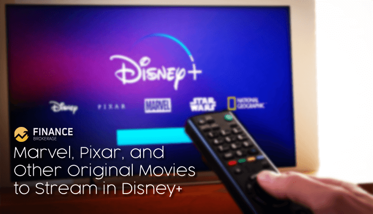 Marvel, Pixar, and Other Original Movies to Stream in Disney+ - Finance Brokerage