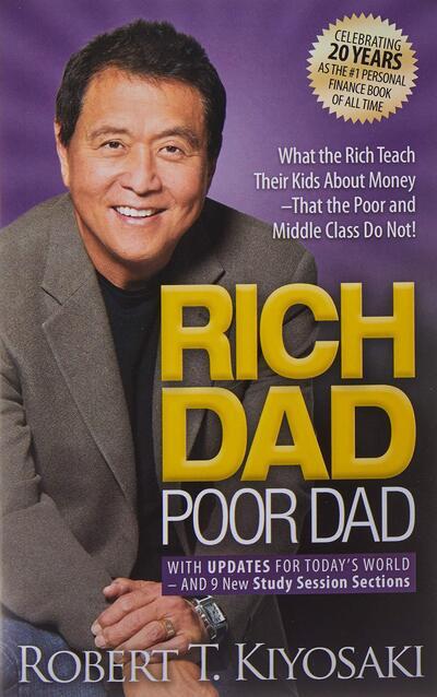 Rich Dad Poor Dad by Kiyosaki