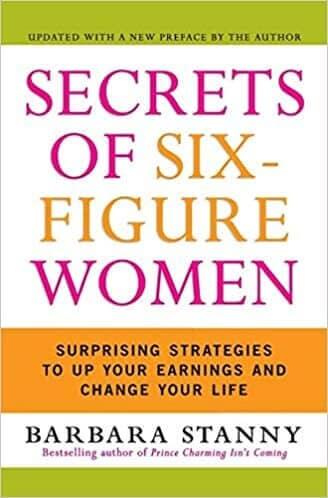 Secrets of Six-Figure Women by Barbara Stanny